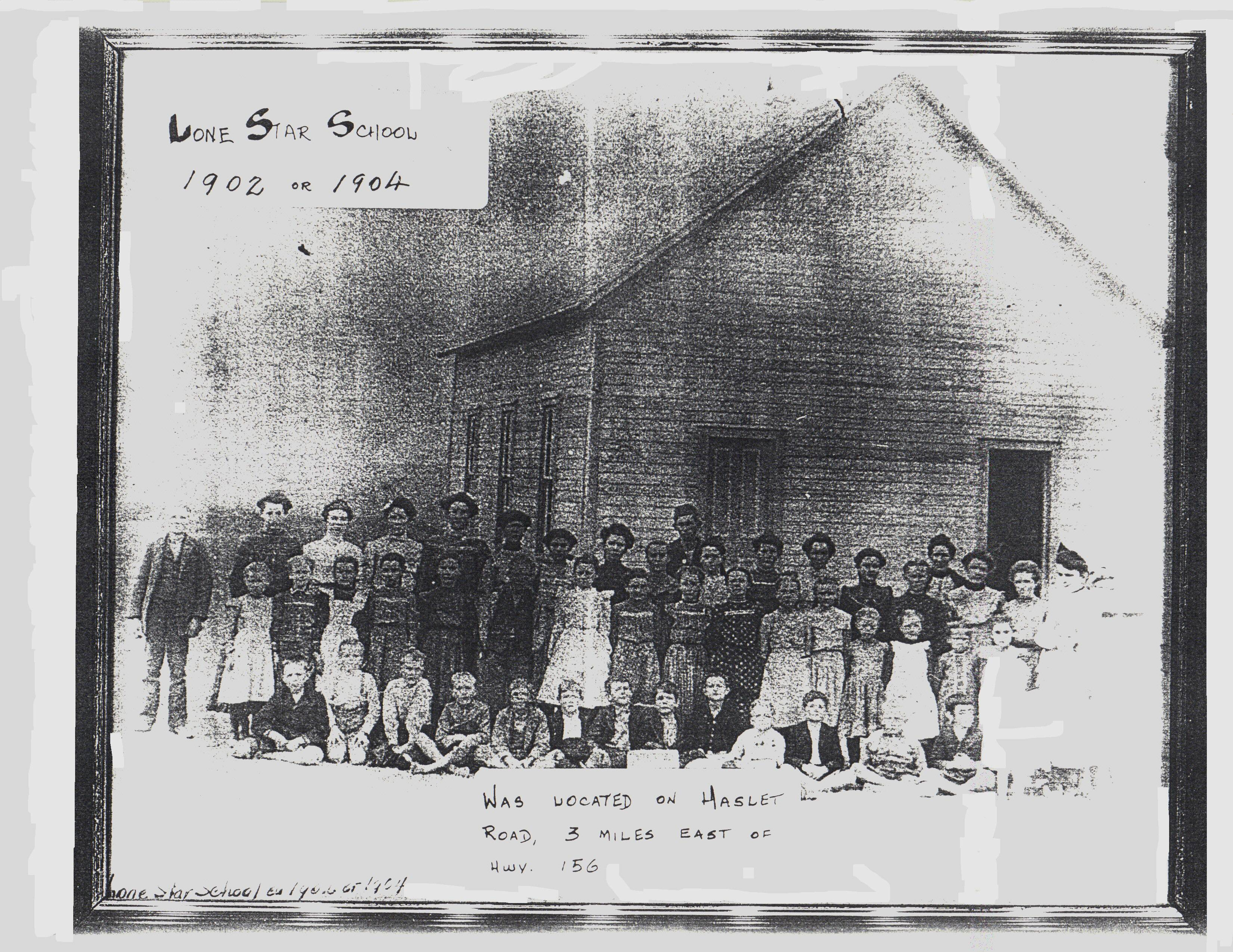 Lone Star School   1902   or  1904
